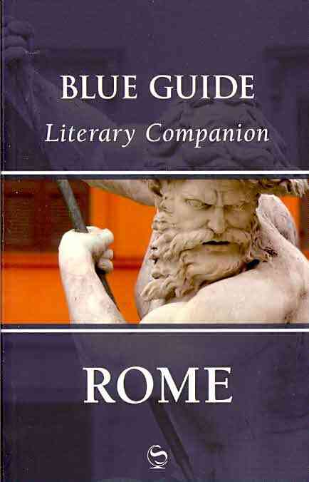 Blue Guide Literary Companion Rome By Barber, Annabel (EDT)